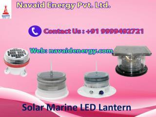 Navaid Energy Solar Marine LED Lantern Call 9999492721