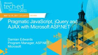 Pragmatic JavaScript,  jQuery  and AJAX with Microsoft ASP.NET