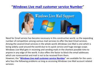 Windows Live Mail Support  Number 1-877-424-6647 Tollfree Usa