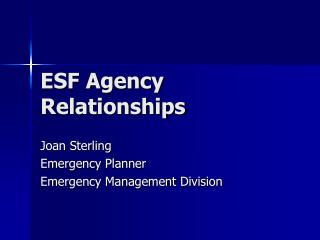 ESF Agency Relationships