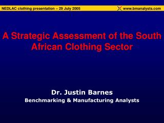 A Strategic Assessment of the South African Clothing Sector