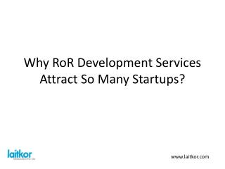 Why RoR Development Services Attract So Many Startups?