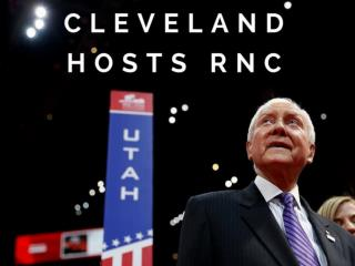 Cleveland hosts RNC