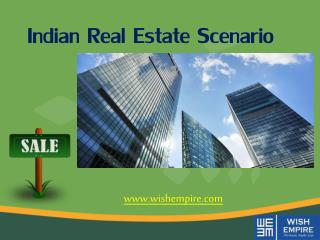 Indian Real Estate Scenario