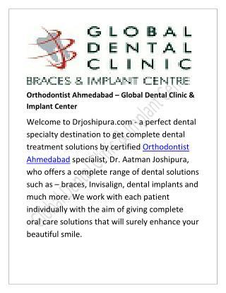 Orthodontist Ahmedabad