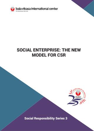 SOCIAL ENTERPRISE: THE NEW MODEL FOR CSR-vikasa