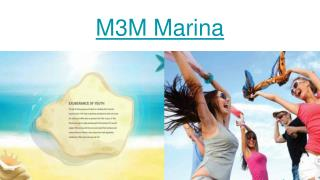 M3M Marina in Gurgaon
