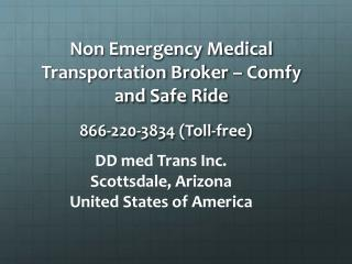 Non Emergency Medical Transportation - Comfy and Safe Ride