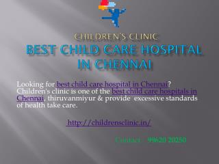 Best Child care hospital in chennai
