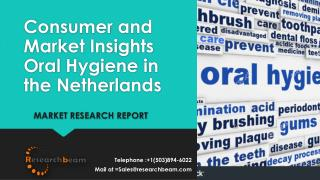 Consumer and Market Insights Oral Hygiene in the Netherlands