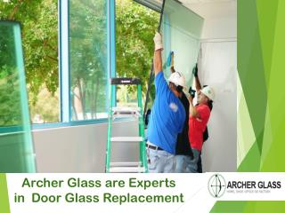 Archer Glass are Experts in Door Glass Replacement