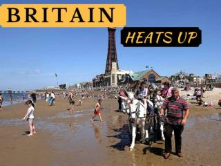 Britain heats up