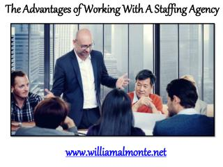 William Almonte Patch | The Advantages of Working With A Staffing Agency
