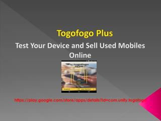 Togofogo plus- An app used to sell and check your device