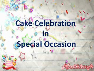 Cake Celebration in Special Occasion