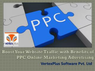 Boost your website traffic with the benefits of PPC online marketing advertising