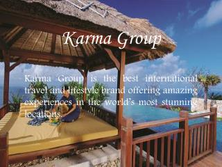 Award Winning Luxury Hotels by Karma Group