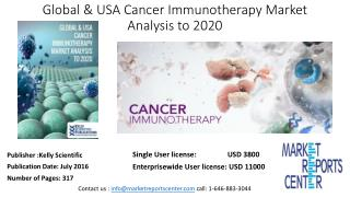 GLOBAL & USA CANCER IMMUNOTHERAPY MARKET ANALYSIS TO 2020