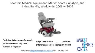 Scooters Medical Equipment: Market Shares, Analysis, and Index, Bundle, Worldwide, 2006 to 2016