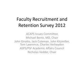 Faculty Recruitment and Retention Survey 2012
