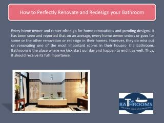 How to Perfectly Renovate and Redesign your Bathroom
