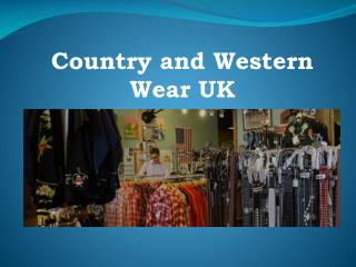 Country and Western Wear UK