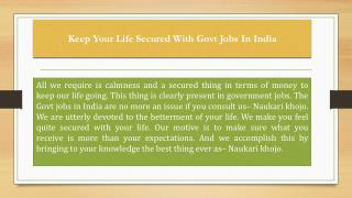 Keep Your Life Secured With Govt Jobs In India