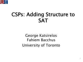 CSPs: Adding Structure to SAT