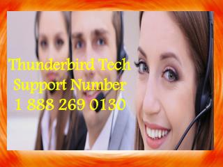 1-888-269-0130 Thunderbird Technical Service Toll free Phone Number