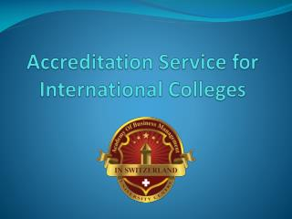 Accreditation Service for International Colleges
