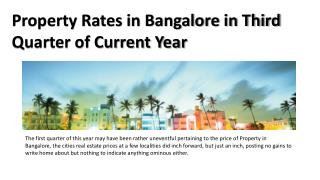 Property Rates in Bangalore in Third Quarter of Current Year