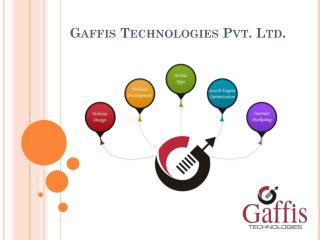 Gaffis Technologies Pvt. Ltd. - Overview and its Services