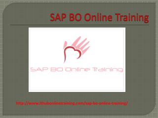 The Best SAP BO Online Training | SAP BO Tutorial.