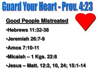 Guard Your Heart - Prov. 4:23