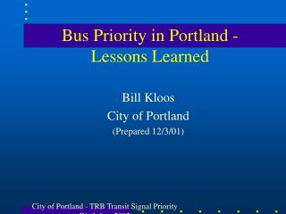 Bus Priority in Portland - Lessons Learned