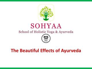 The Beautiful Effects of Ayurveda