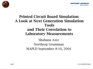 Printed Circuit Board Simulation: A Look at Next Generation Simulation Tools  and Their Correlation to  Laboratory Measu