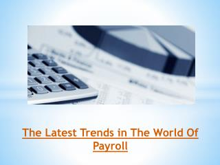 The Latest Trends in The World Of Payroll