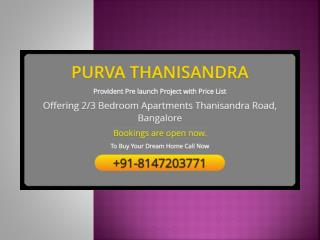 PURVA THANISANDRA Residential Apartments in Bangalore