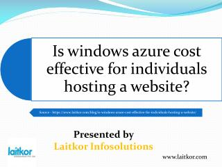 Is windows azure cost effective for individuals hosting a website?