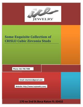 Some Exquisite Collection of CRISLU Cubic Zirconia Studs