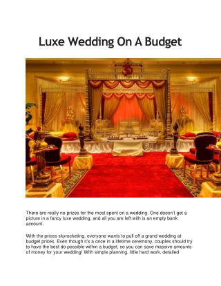 Luxe Wedding On A Budget