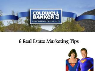6 Real Estate Marketing Ideas