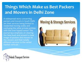 Things which make us best Packers and movers in Delhi Zone