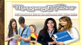 Get Professional Help for the Assignment Help Tutors Online