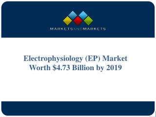 Electrophysiology (EP) Market Worth $4.73 Billion by 2019