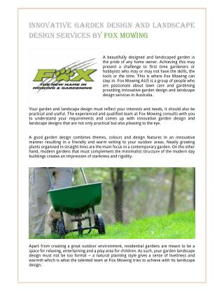 Innovative Garden Design and Landscape Design Services By Fox Mowing
