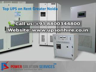 Top UPS on Rent Greater Noida Call 8800344800