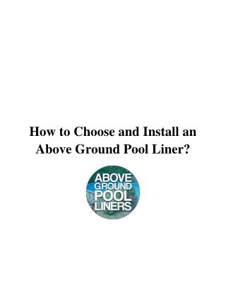 How to Choose and Install a Replacement Above Ground Pool Liner?