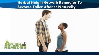 Herbal Height Growth Remedies To Become Taller After 20 Naturally